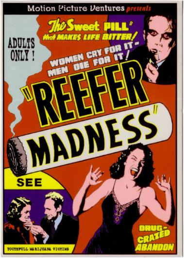 """thesis of reefer madness Let's start with an example topic: """"marijuana is a deadly narcotic that will cause an epidemic of reefer madness"""" for the purposes of this discussion, """"reefer madness."""