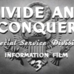 Divide and Conquer (1943)