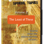 The Ordinary Radicals Special Topics 2:The Least of These (2009)