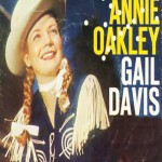 Annie Oakley: Annie and the Twisted Trails (1956)