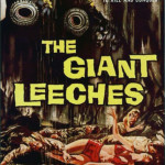 Attack Of The Giant Leaches (1959)