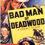 Bad Man Of Deadwood (1941)