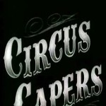 Circus Capers (1930)