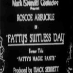 Fatty Arbuckle: Fatty's Suitless Day (1914)