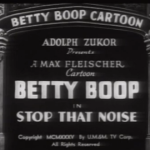 Betty Boop: Stop that Noise (1935)