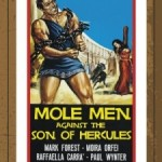 Mole Men Against the Son of Hercules (1961)