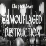Radar Men From the Moon: 07-Camouflaged Destruction(1952)