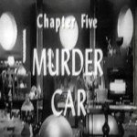 Radar Men From the Moon: 05-Murder Car(1952)