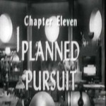 Radar Men From the Moon: 11-Planned Pursuit (1952)