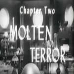 Radar Men From the Moon: 02-Molten Terror (1952)