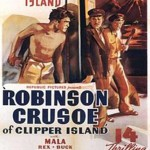 Robinson Crusoe of Clipper Island: 06-The God of the Volcano(1936)