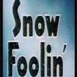 Snow Foolin' (1949)