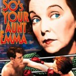 So's Your Aunt Emma (1942)