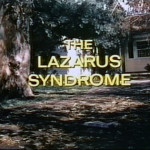 The Lazarus Syndrome (1978)