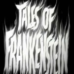 Tales of Frankenstein: The Face in the Tombstone Mirror (1958)