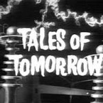 Tales of Tomorrow: A Child Is Crying  (1951)