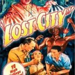 The Lost City: 02-The Tunnel of Flame (1935)
