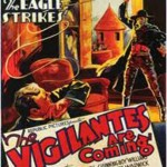 The Vigilantes Are Coming: 01-The Eagle Strikes (1936)