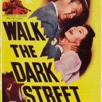 Walk the Dark Street (1956)
