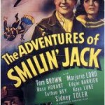 The Adventures of Smilin Jack: 12-The Torture Fire Test (1943)