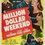 Million Dollar Weekend (1948)