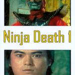 Ninja Death I (1981)