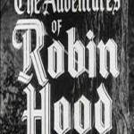 The Adventures of Robin Hood: The Betrothal (1955)